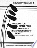 Breeding for Staple Food Crops with High Micronutrient Density