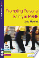 Promoting Personal Safety In Pshe