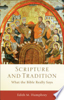 Scripture and Tradition  Acadia Studies in Bible and Theology