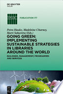 Going Green  Implementing Sustainable Strategies in Libraries Around the World