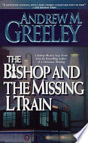 The Bishop and the Missing L Train Book PDF