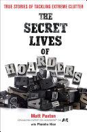 The Secret Lives of Hoarders Pdf/ePub eBook