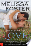Surrender My Love (The Bradens at Peaceful Harbor)
