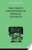 THE CHILD S CONCEPTION OF Physical CAUSALITY