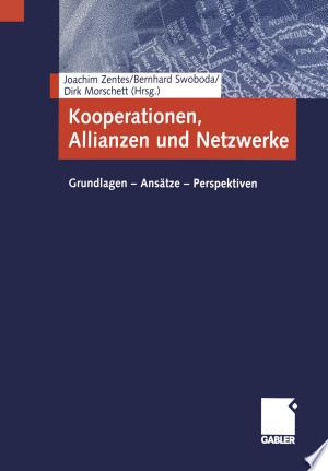 Free Download Kooperationen, Allianzen und Netzwerke PDF - Writers Club