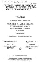 Policies and Programs for Preventing and Responding to Incidents of Sexual Assault in the Armed Services