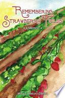 Remembering Strawberry Fields  A Memoir Book