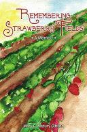 Remembering Strawberry Fields: A Memoir