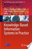 Knowledge Based Information Systems in Practice