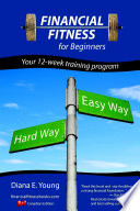 Financial Fitness For Beginners A 12 Week Training Program Canadian Edition