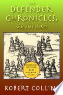 The Defender Chronicles Volume 3