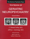 The American Psychiatric Press Textbook of Geriatric Neuropsychiatry Book