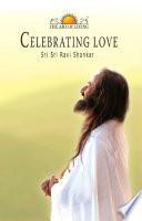 Celebrating Love (The Art of Living)