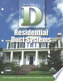 Residential Duct Systems - Manual D  : Third Edition, Version 2. 50