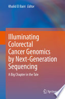 Illuminating Colorectal Cancer Genomics by Next-Generation Sequencing