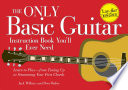 The Only Basic Guitar Instruction Book You ll Ever Need