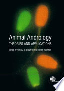 """""""Animal Andrology: Theories and Applications"""" by Peter J Chenoweth, Steven Lorton"""