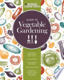 The Mother Earth News Guide to Vegetable Gardening Book