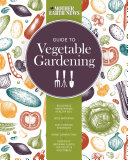 The Mother Earth News Guide to Vegetable Gardening
