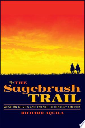 Download The Sagebrush Trail Free Books - Read Books