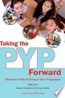 Taking the PYP Forward