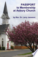 Passport to Membership at Asbury Church Book