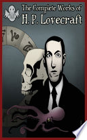 The Complete Works Of H.P Lovecraft