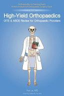 High-Yield Orthopaedics