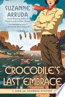 The Crocodile s Last Embrace