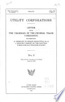 Report of Utility Corporations to the Federal Trade Commission Pursuant to Senate Resolution 83, 70th Congress, First Session