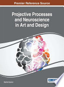 Projective Processes and Neuroscience in Art and Design