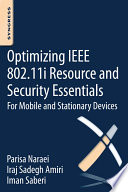 Optimizing IEEE 802 11i Resource and Security Essentials