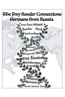 The Frey Sander Connections Germans from Russia Pdf/ePub eBook
