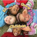 52 Ways to Grow Creative Children