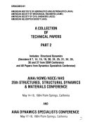 A Collection of Technical Papers  Structural dynamics and all papers from Dynamics Specialists Conference  May 17 18  1984  Palm Springs  California