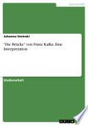 """""""Die Brücke"""" von Franz Kafka - Interpretation"""