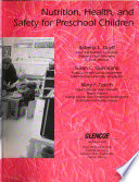 Nutrition, Health, and Safety for Preschool Children