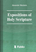 Expositions of Holy Scripture Ezekiel, Daniel, and the Minor Prophets. St Matthew Chapters I to VIII Pdf/ePub eBook