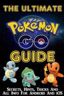 Pokemon Go! a Game Guide
