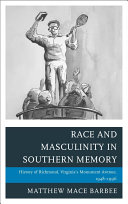 Race and Masculinity in Southern Memory