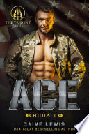 ACE  The Trident Series Book 1