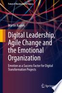 Digital Leadership  Agile Change and the Emotional Organization Book