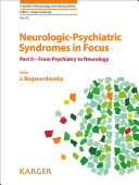Neurologic Psychiatric Syndromes In Focus From Psychiatry To Neurology Book PDF