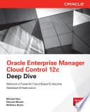 Oracle Enterprise Manager Cloud Control 12c Deep Dive Book