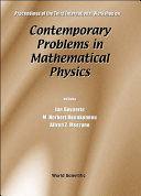 Contemporary Problems in Mathematical Physics