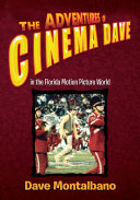 The Adventures of Cinema Dave in the Florida Motion Picture World
