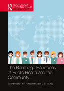 The Routledge Handbook of Public Health and the Community