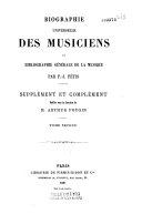 Biographie universelle des musiciens. Supplément et complément