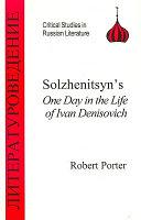 Solzhenitsyn s One Day in the Life of Ivan Denisovich