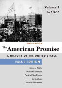 The American Promise  Value Edition  Volume 1